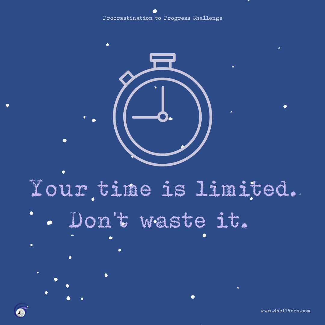 """Graphic that says """"Your time is limited. Don't waste it."""""""